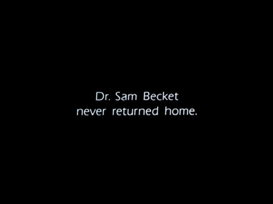 Dr.-Sam-Beckett-Never-returned-home-550x412.jpg